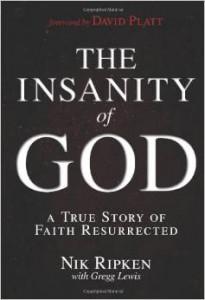 insanity of God