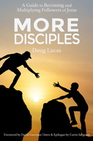 "1) ""More Disciples"" (the book) is Out on Amazon"