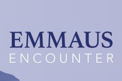 1) Don't Forget Emmaus Encounter