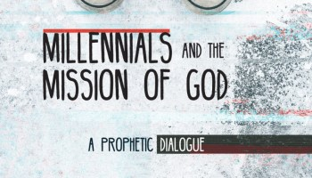 14) The Last Bit: Enjoying Millennials and the Mission of God