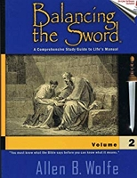 2) Balancing the Sword is a Comprehensive Study Guide for the Bible