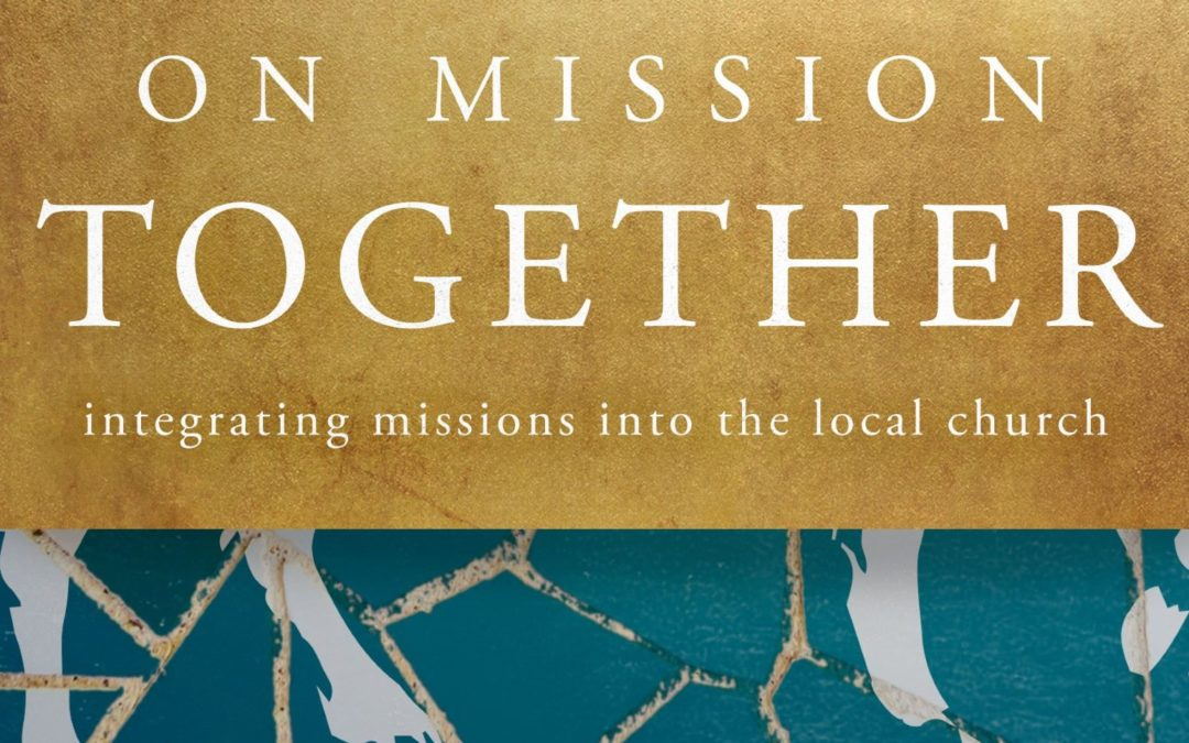 7) New Book: On Mission Together