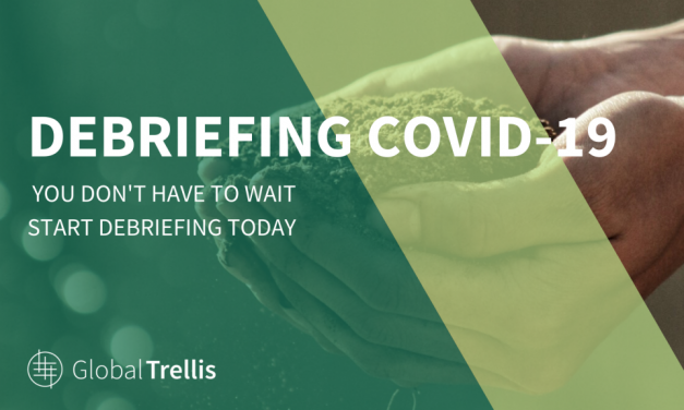 6) Global Trellis Provides Debriefing for Your COVID-19 Experience