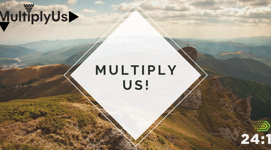 """3) Join Others in Asking God to """"Multiply Us!"""