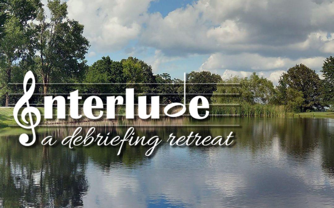 1) Winter Interlude Debriefing Retreats