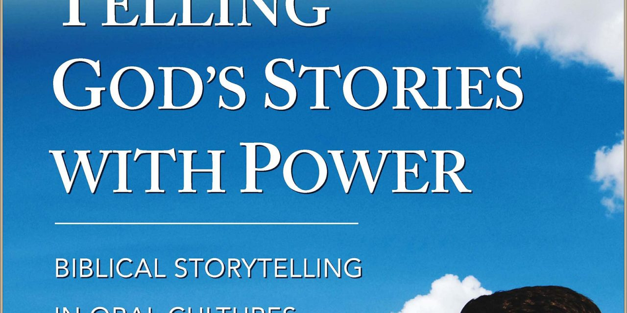 1) Telling God's Stories with Power