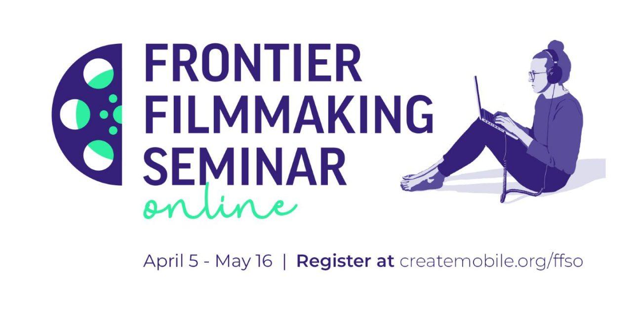 3) Frontier Filmmaking Seminar Online