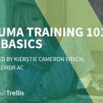 1) Trauma Training 101: The Basics