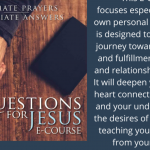 4) Questions for Jesus E-Course