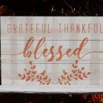 9) We're Grateful for…