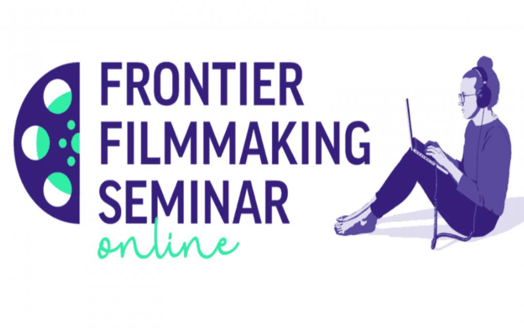 5) Frontier Filmmaking Seminar Online