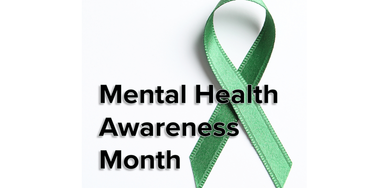 1) Last Chance for Mental Health Awareness Month