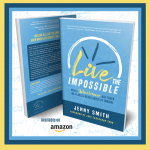 """5) New Book, """"Live the Impossible,"""" Will Get You Dreaming Again"""