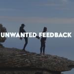 6) Unwanted Feedback Workshop:  October 26 & 28