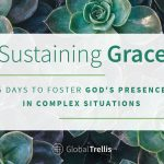 2) 5 Day Challenge to Foster Sustaining Grace